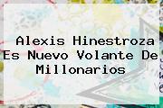 <b>Alexis Hinestroza</b> Es Nuevo Volante De Millonarios