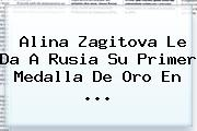 <b>Alina Zagitova</b> Le Da A Rusia Su Primer Medalla De Oro En ...