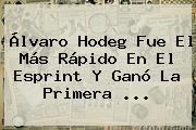 Álvaro Hodeg Fue El Más Rápido En El Esprint Y Ganó La Primera ...