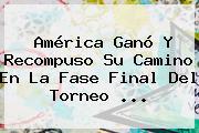 <b>América</b> Ganó Y Recompuso Su Camino En La Fase Final Del Torneo ...