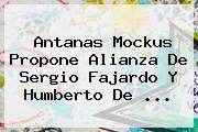 Antanas Mockus Propone Alianza De <b>Sergio Fajardo</b> Y Humberto De ...