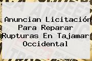 Anuncian Licitación Para Reparar Rupturas En Tajamar Occidental