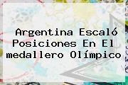 Argentina Escaló Posiciones En El <b>medallero Olímpico</b>