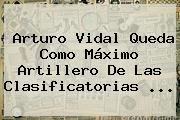 Arturo Vidal Queda Como Máximo Artillero De Las Clasificatorias ...
