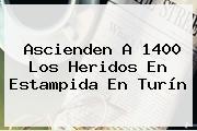 Ascienden A 1400 Los Heridos En Estampida En <b>Turín</b>