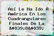 Así Le Ha Ido A <b>América</b> En Los Cuadrangulares Finales De La &#039;B&#039;