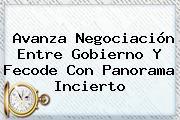 Avanza Negociación Entre Gobierno Y <b>Fecode</b> Con Panorama Incierto
