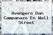 <b>Avengers</b> Dan Campanazo En Wall Street