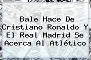 Bale Hace De Cristiano Ronaldo Y El <b>Real Madrid</b> Se Acerca Al Atlético
