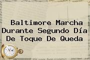 <b>Baltimore</b> Marcha Durante Segundo Día De Toque De Queda