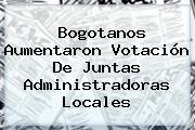Bogotanos Aumentaron Votación De Juntas Administradoras Locales