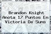 Brandon Knight Anota 17 Puntos En Victoria De Suns