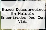 Buzos Desaparecidos En <b>Malpelo</b> Encontrados Dos Con Vida