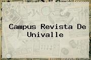 Campus Revista De <b>Univalle</b>
