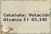 <b>Cataluña</b>: Votación Alcanza El 63.14%