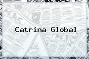 <b>Catrina</b> Global