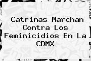 <b>Catrinas</b> Marchan Contra Los Feminicidios En La CDMX