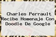 <b>Charles Perrault</b> Recibe Homenaje Con Doodle De Google