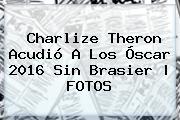 <b>Charlize Theron</b> Acudió A Los Óscar 2016 Sin Brasier |<b> FOTOS