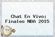 Chat En Vivo: Finales <b>NBA</b> 2015