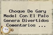 Choque De <b>Gary Medel</b> Con El Palo Genera Divertidos Comentarios ...