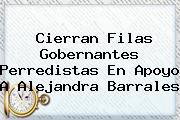 Cierran Filas Gobernantes Perredistas En Apoyo A <b>Alejandra Barrales</b>