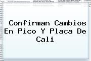 Confirman Cambios En <b>Pico Y Placa</b> De <b>Cali</b>