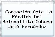 Conmoción Ante La Pérdida Del Beisbolista Cubano <b>José Fernández</b>