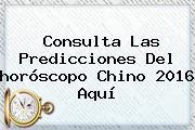 Consulta Las Predicciones Del <b>horóscopo Chino 2016</b> Aquí
