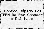 Conteo Rápido Del <b>IEEM</b> Da Por Ganador A Del Mazo