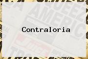 <b>Contraloria</b>