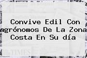 Convive Edil Con <b>agrónomos</b> De La Zona Costa En Su <b>día</b>