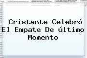 Cristante Celebró El Empate De último Momento
