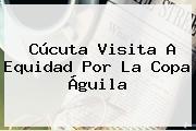 Cúcuta Visita A Equidad Por La <b>Copa Águila</b>