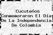 Cucuteños Conmemoraron El Día De La <b>Independencia De Colombia</b>