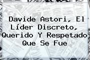 <b>Davide Astori</b>, El Líder Discreto, Querido Y Respetado Que Se Fue