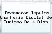 <b>Decameron</b> Impulsa Una Feria Digital De Turismo De 4 Días