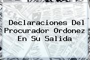 Declaraciones Del <b>Procurador</b> Ordonez En Su Salida
