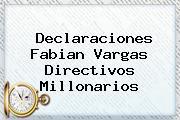 Declaraciones Fabian Vargas Directivos <b>Millonarios</b>
