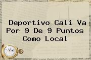 <b>Deportivo Cali</b> Va Por 9 De 9 Puntos Como Local