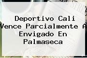 <b>Deportivo Cali</b> Vence Parcialmente A Envigado En Palmaseca
