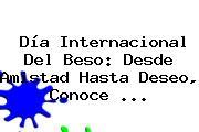 <b>Día Internacional Del Beso</b>: Desde Amistad Hasta Deseo, Conoce <b>...</b>