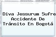 Diva Jessurum Sufre Accidente De Tránsito En Bogotá