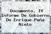 Documento. IV <b>Informe De Gobierno</b> De Enrique Peña Nieto