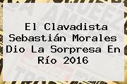 El Clavadista <b>Sebastián Morales</b> Dio La Sorpresa En Río 2016