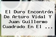 El Duro Encontrón De Arturo Vidal Y <b>Juan Guillermo Cuadrado</b> En El <b>...</b>