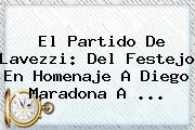 El Partido De <b>Lavezzi</b>: Del Festejo En Homenaje A Diego Maradona A ...