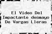 El Video Del Impactante <b>desmayo De Vargas Lleras</b>