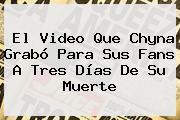 El Video Que <b>Chyna</b> Grabó Para Sus Fans A Tres Días De Su Muerte