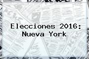 <b>Elecciones 2016: Nueva York</b>